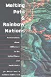 img - for Melting Pots and Rainbow Nations: Conversations about Difference in the United States and South Africa book / textbook / text book