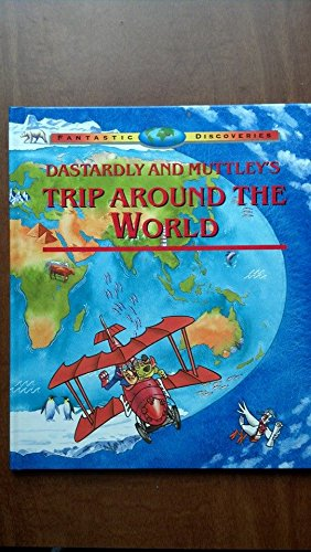 Dastardly and Muttley's Trip Around the World (Fantastic Discoveries), Wright, Rachel