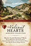 img - for The Valiant Hearts Romance Collection: 9 Stories of Love Put to the Test book / textbook / text book