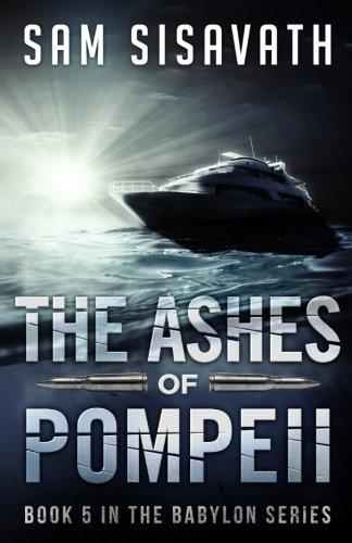 The Ashes of Pompeii (Purge of Babylon) (Volume 5)