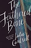 img - for The Feathered Bone book / textbook / text book