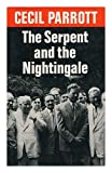 The Serpent and the Nightingale, Cecil Parrott, 0571108695