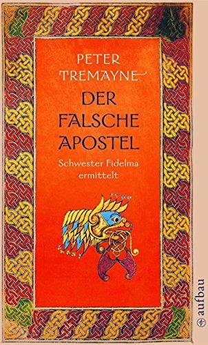 Der falsche Apostel: Schwester Fidelma ermittelt