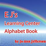E J's Learning Center Alphabet Book, Jo-Ann Jefferson, 1425917038