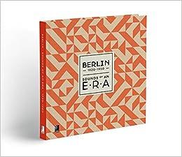 Berlin: Sounds of an Era, 1920-1950