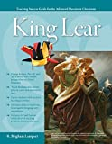 Advanced Placement Classroom: King Lear (Teaching Success Guides for the Advanced Placement Classroom)