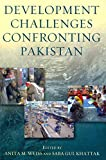 img - for [Development Challenges Confronting Pakistan] (By: Anita M. Weiss) [published: February, 2013] book / textbook / text book