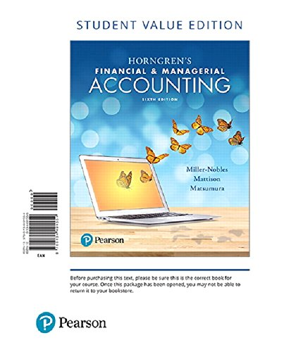 Horngren's Financial & Managerial Accounting, Student Value Edition Plus MyLab Accounting with Pearson eText — Access Card Package (6th Edition)