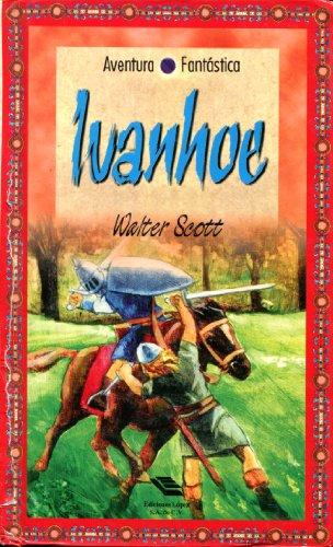 Ivanhoe (Spanish) - Walter Scott
