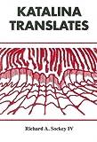 Katalina Translates, Richard A. Sockey, 0533155339