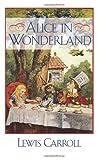 Alice in Wonderland, Lewis Carroll, 1619490226