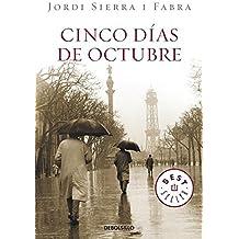 Cinco dias de octubre (Best Seller (Debolsillo)) (Spanish Edition)
