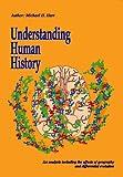 Understanding Human History