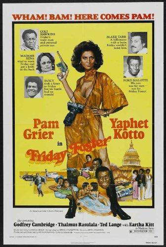 Friday Foster Poster Movie 11x17 Pam Grier Yaphet Kotto Thalmus Rasulala Carl...