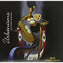 """Shades of Color 2016 Urbanisms African American 16 Month Calendar by Frank Morrison, 12""""x12"""" (16FM)"""