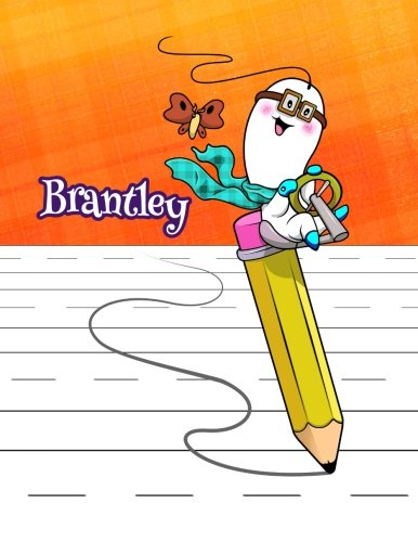 "Download Brantley: Personalized Book with Child's Name, Primary Writing Tablet, 54 Sheets of Practice Paper, 1"" Ruling, 6 Coloring Pages, Preschool, Kindergarten, 1st Grade, Book Size 8 1/2"" x 11"" pdf epub"