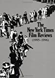 The New York Times Film Reviews, 1995-1996, Times NY, 0815330529