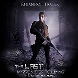 The Last Mission of the Living Audiobook