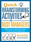 Quick Brainstorming Activities for Busy Managers