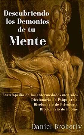 Descubriendo los Demonios de tu Mente: (estudio del comportamiento humano) eBook: Brokerly, Daniel: Amazon.es: Tienda Kindle