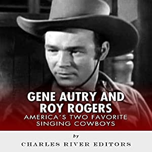 Gene Autry and Roy Rogers Audiobook