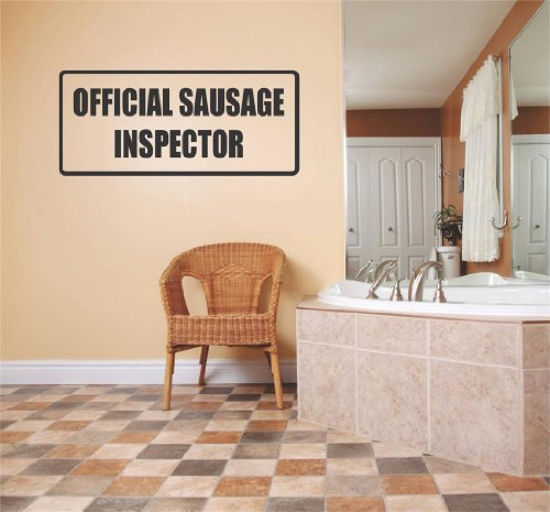 Top Selling Decals - Prices Reduced : Official Sausage Inspector Funny Humor Quote Sign / Banner - Home Decor Boys Girls Dorm Room Bedroom Living Room Picture Art Graphic Design Text Lettering Mural Size : 6 Inches X 20 Inches - Vinyl Wall Sticker - 22 Colors Available