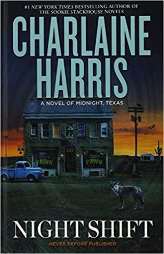 Night Shift (Novel of Midnight, Texas)