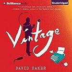 Vintage: A Novel   David Baker