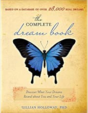 The Complete Dream Book, 2E: Discover What Your Dreams Reveal about You and Your Life