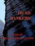 Dead Bankers (Benjamin Wright)