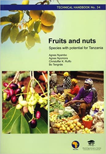 Fruits and Nuts: Species with Potential for Tanzania (Technical