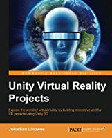 Unity Virtual Reality Projects Front Cover