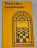 Think Like a Grandmaster, Kotov, Alexander, 0713431601