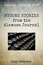 Bygone Stories from the Alamosa Journal