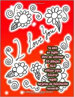 Amazon.com: te amo en inglés libro de colorear 20 dibujos ...