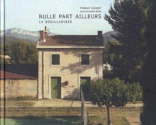 Thibaut Cuisset - Nulle Part Ailleurs La Bouilladisse