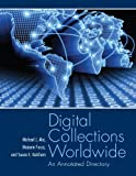 Digital Collections Worldwide, Michael J. Aloi and Marjorie Fusco, 1555707017