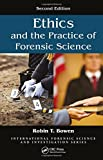 img - for Ethics and the Practice of Forensic Science, Second Edition (International Forensic Science and Investigation) book / textbook / text book