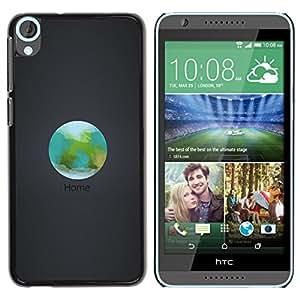 // PHONE CASE GIFT // Duro Estuche protector PC Cáscara Plástico Carcasa Funda Hard Protective Case for HTC Desire 820 / Orbit Inicio La Tierra /