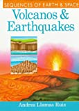 img - for Volcanos & Earthquakes (Sequences of Earth and Space) book / textbook / text book