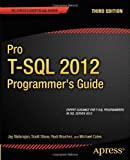 Pro T-SQL 2012 Programmer's Guide, Michael Coles and Scott Shaw, 1430245964