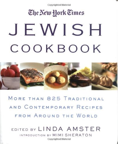 The New York Times Jewish Cookbook: More than 825 Traditional & Contemporary Recipes from Around the ()
