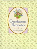 Grandparents Remember, Friedman Fairfax Publishers Staff, 1567994067