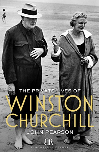 The Private Lives of Winston Churchill (Bloomsbury Reader)