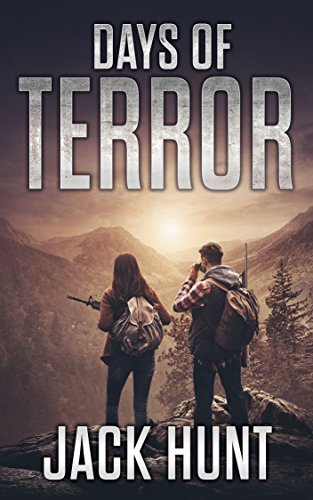 Days of Terror: A Post-Apocalyptic EMP Survival Thriller (EMP Survival Series Book 4) by [Hunt, Jack]