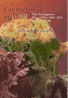 Amazon battle for cassinga south africas controversial cross counterinsurgency in africa the portugese way of war 1961 74 helion studies in fandeluxe Image collections