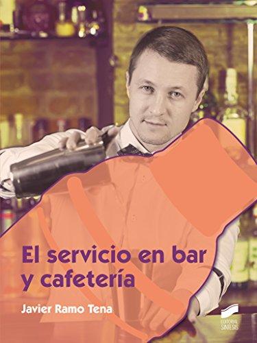 El servicio en bar y cafetería (Hostelería y Turismo) por Ramo Tena, Javier