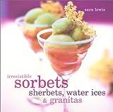 Irresistible Sorbets, Sara Lewis, 0754810054