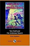 Tom Swift and His Undersea Search or the, Victor Appleton, 1406509094