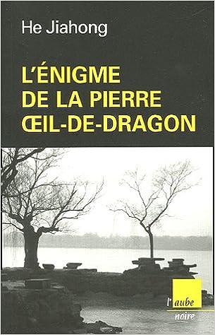 Read L'énigme de la pierre Oeil-de-Dragon pdf ebook